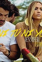Jennifer Lopez Feat. Gente de Zona: Ni tú ni yo