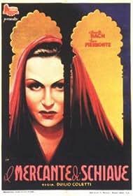 Annette Bach in Il mercante di schiave (1942)