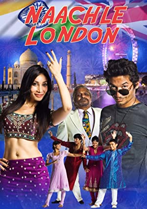 Naachle London movie, song and  lyrics