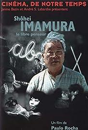 Shohei Imamura - Le libre penseur Poster