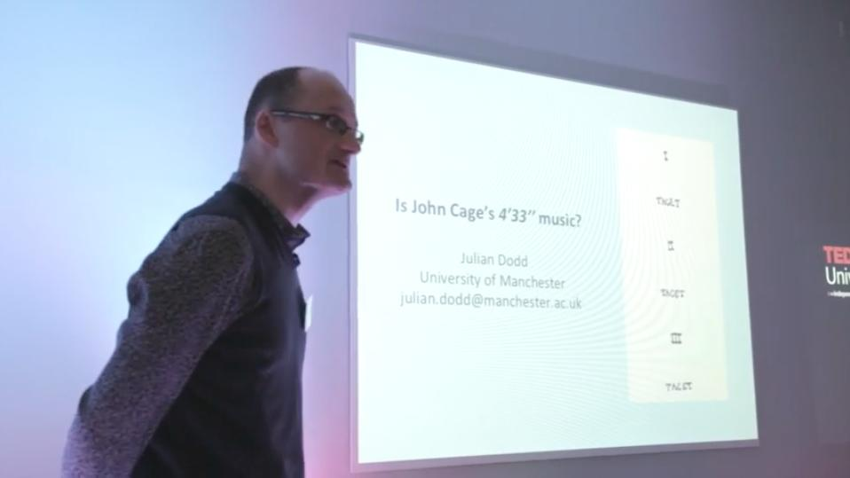 Julian Dodd in Professor Julian Dodd: Is John Cage's 4'33'' music? (2013)