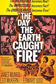 The Day the Earth Caught Fire Poster - Movie Forum, Cast, Reviews