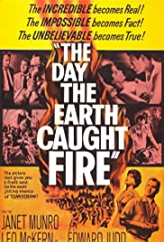 The Day the Earth Caught Fire (1961) Poster - Movie Forum, Cast, Reviews