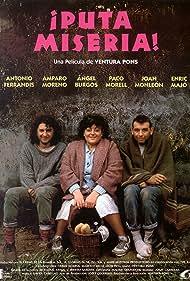 Puta misèria! (1989)