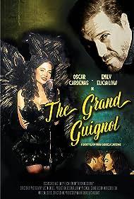 Oscar Cardenas and Emily Elicia Low in The Grand Guignol (2015)