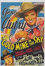 Gold Mine in the Sky Poster