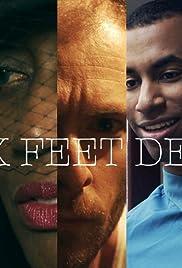 Six Feet Deep Poster