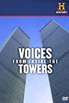 Voices from Inside the Towers
