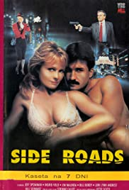 Side Roads (1988) Poster - Movie Forum, Cast, Reviews