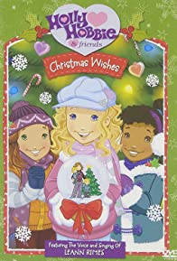 Primary photo for Holly Hobbie and Friends: Christmas Wishes