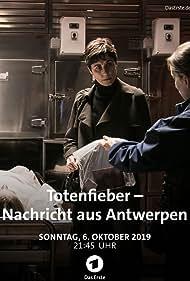 Nina Kunzendorf in Totenfieber - Nachricht aus Antwerpen (2019)