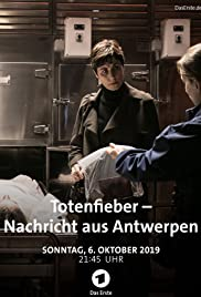 Totenfieber - Nachricht aus Antwerpen Poster