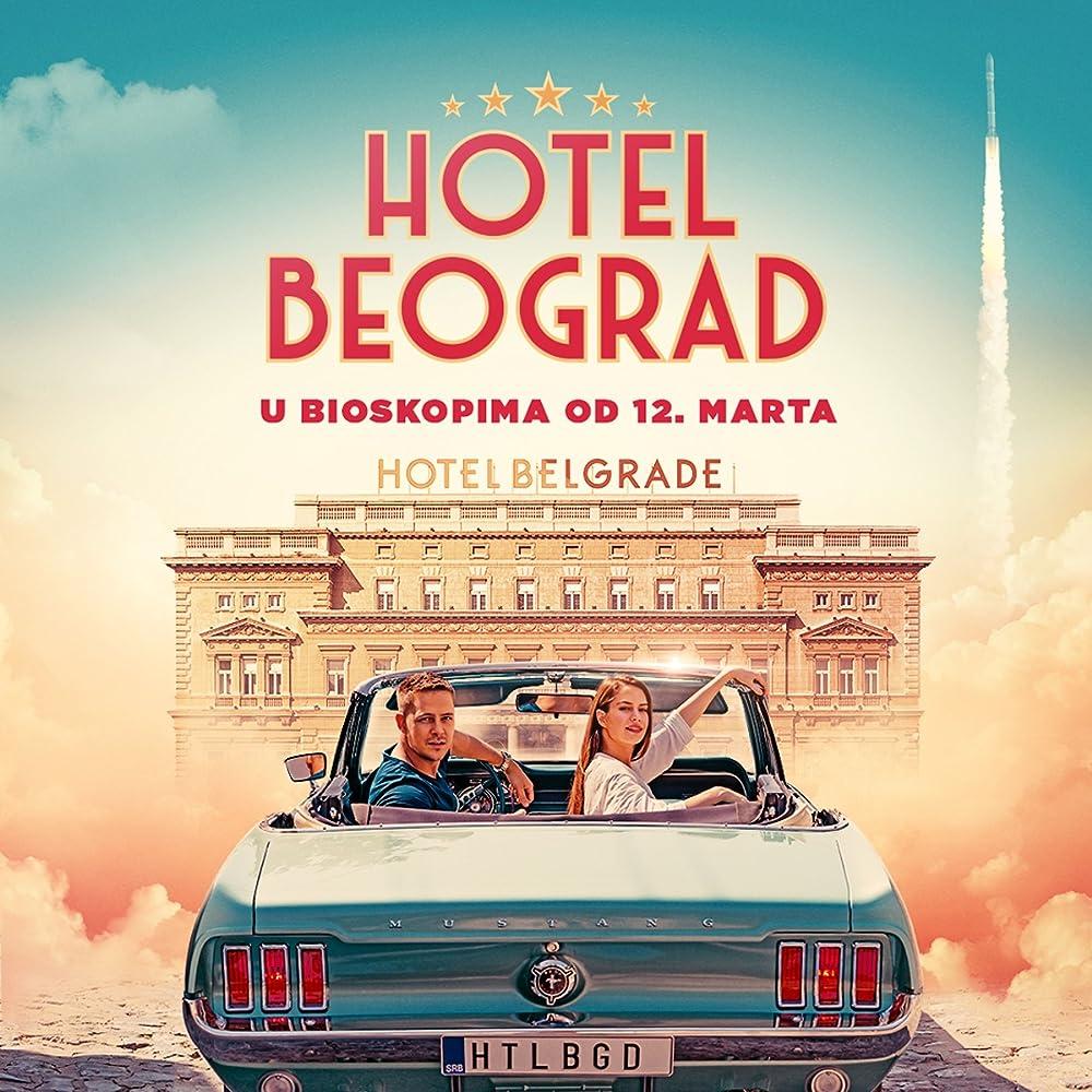Hotel Belgrade (2020) Online sa prevodom