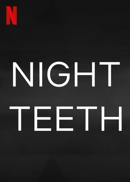 Assistir grátis Night Teeth Online sem proteção