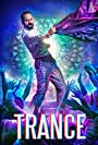 Film Review: Trance (2020) by Anwar Rasheed