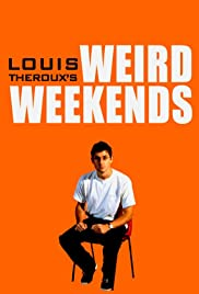 Louis Theroux's Weird Weekends Poster