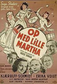 Op med lille Martha Poster
