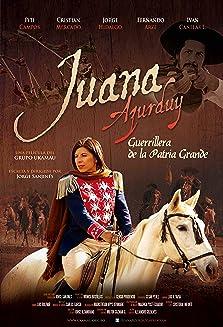Juana Azurduy, Guerrillera de la Patria Grande (2016)