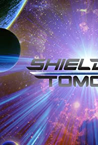 Primary photo for Shield of Tomorrow