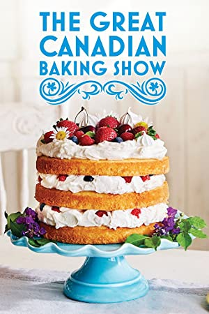 Where to stream The Great Canadian Baking Show