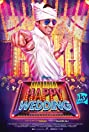 Happy Wedding (2016) Poster