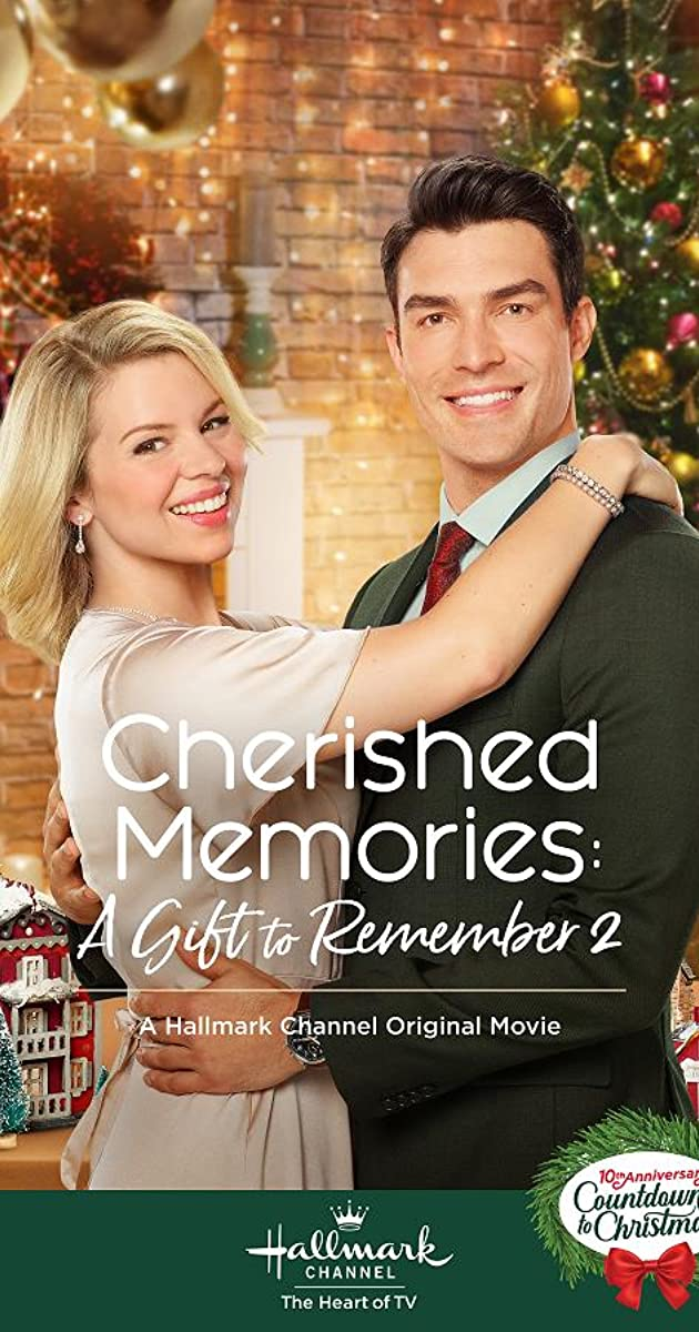 Cherished Memories: A Gift to Remember 2 (TV Movie 2019) - IMDb