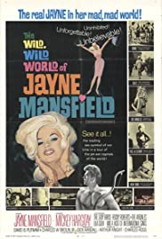 The Wild, Wild World of Jayne Mansfield (1968) Poster - Movie Forum, Cast, Reviews
