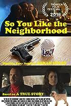 So You Like the Neighborhood