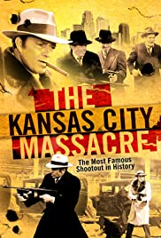 The Kansas City Massacre Poster