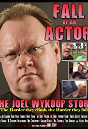 Joel D. Wynkoop's Fall of an Actor Poster