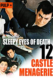 Sleepy Eyes of Death: Castle Menagerie Poster