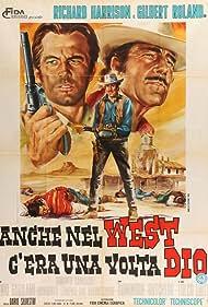 Anche nel west c'era una volta Dio (1968) Poster - Movie Forum, Cast, Reviews