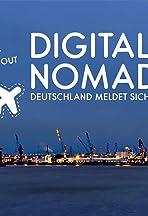 Digitale Nomaden 2 - Deutschland meldet sich ab