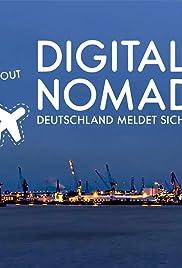 Digitale Nomaden 2 - Deutschland meldet sich ab Poster