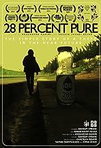 28 Percent Pure