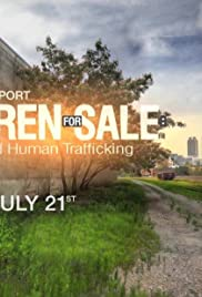 Children for Sale: The Fight to End Human Trafficking Poster