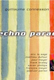 Guillaume Connesson Techno Parade (2005)