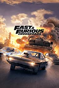Fast and Furious Crossroads (2020)