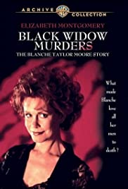 Black Widow Murders: The Blanche Taylor Moore Story(1993) Poster - Movie Forum, Cast, Reviews