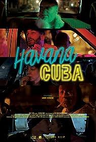 Havana, CUBA (2019) Poster - Movie Forum, Cast, Reviews