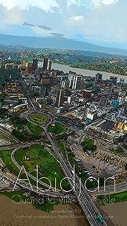 Abidjan, quand la ville se révèle (2017)