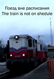 The train is not on schedule Poster