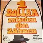 Un dollaro tra i denti (1967)