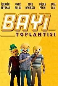 Primary photo for Bayi Toplantisi