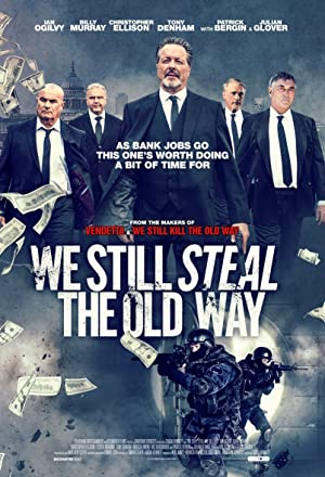 We Still Steal the Old Way (2016)