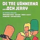 Viktor Birath, Anton Ræder, Sean Bussoli, and Calle Waldekranz in The Three Friends... and Jerry (1999)