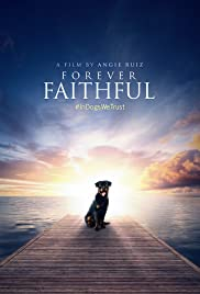 forever faithful 2017 imdb