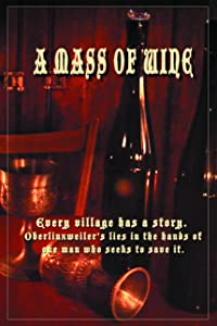 Watch all the latest movies A Mass of Wine [WQHD]