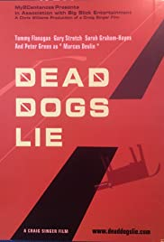 Dead Dogs Lie Poster
