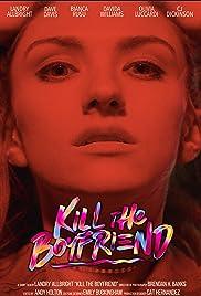 Kill The Boyfriend Poster